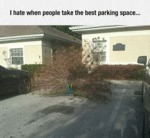 I Hate When People Take The Best Parking Space...