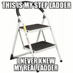 This Is My Step Ladder...