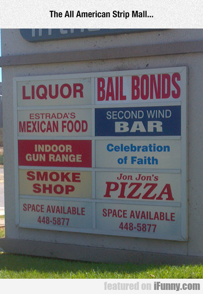the all american strip mall...