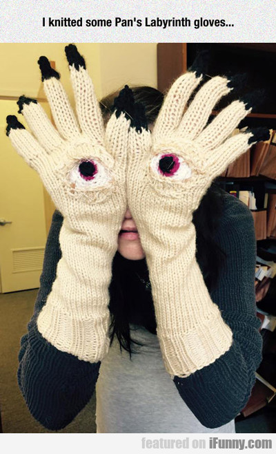 I Knitted Some Pan's Labyrinth Gloves...