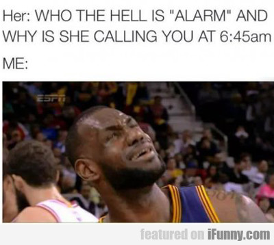 Her: Who The Hell Is Alarm...