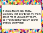 If You're Feeling Lazy Today...
