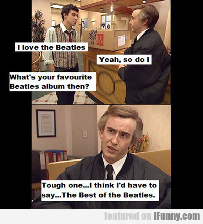 I Love The Beatles...