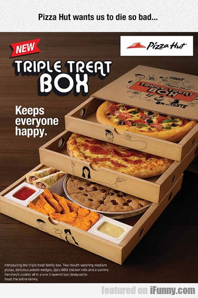 Pizza Hut Wants Us To Die So Bad..