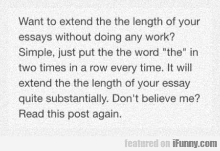 Want To Extend The Length Of Your... ?