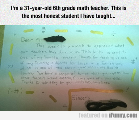 I'm A 31 Year Old Math Teacher...