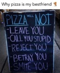 Why Pizza Is My Best Friend....