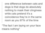 One Diferrence Between Cats And Dogs...
