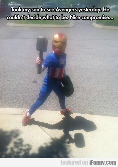 took my son to see avengers yesterday...