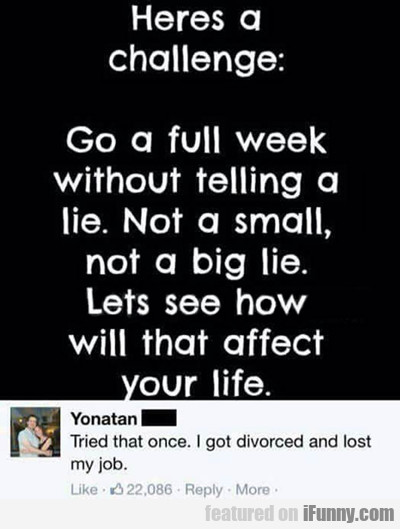 Here's A Challenge...