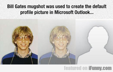 Bill Gates' Mughsot...