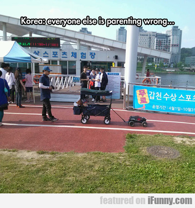 Korea: Everyone Else Is Parenting Wrong...