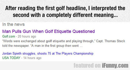 After Reading The First Golf Headline...