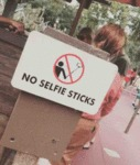 No Selfie Sticks...
