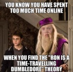You Know You Have Spent Too Much Time Online...