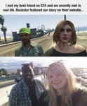 I Met My Best Friend In Gta...