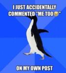 I Just Accidentally Commented Me Too...