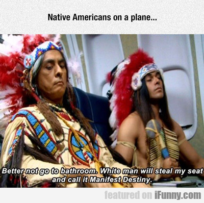 native americans on a plane...