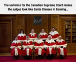 The Uniforms For The Canadian Supreme Court...