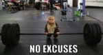 Baby No Excuses
