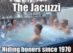 The Jacuzzi Hiding Boners Since