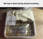 Marriage Is About Sharing Almost Everything...