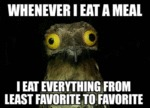Whenever I Eat A Meal...