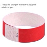 These Are Stronger Than Some People's...