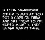 If Your Significant Other Is Mad