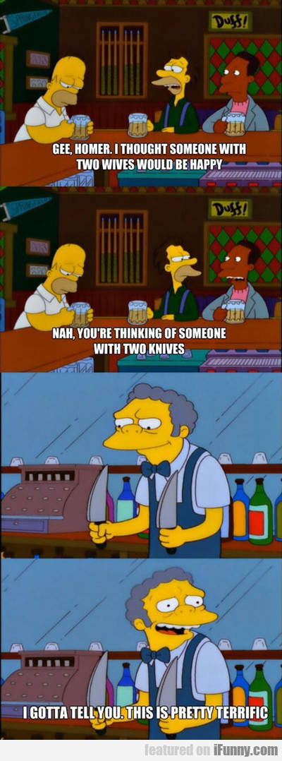 Gee Homer, I Thought Someone With...