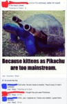 Because Kittens As Piachu