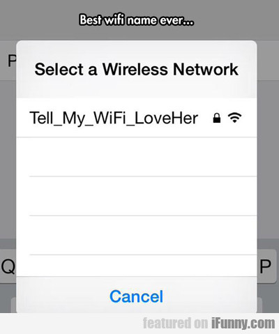 Best Wifi Name Ever...