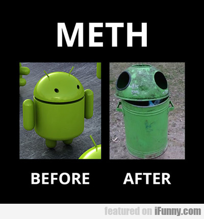 meth: before and after...