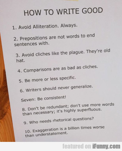 How To Write Good - Avoid Alliterations...