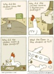 Why Did The Chicken Cross The Road...why Did The..