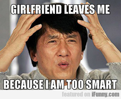 Girlfriend Leaves Me...