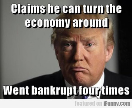 Claims He Can Turn The Economy Around...