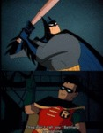 They Don't Call You Batman For Nothing...