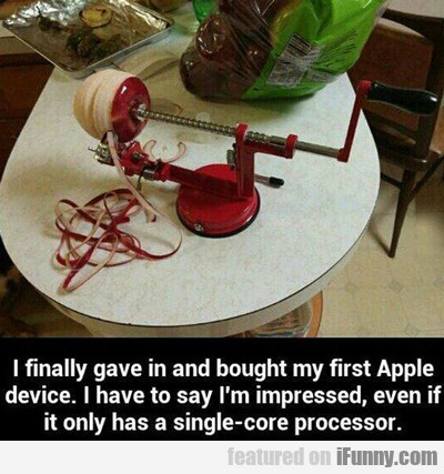I Finally Gave In And Bought My First Apple...