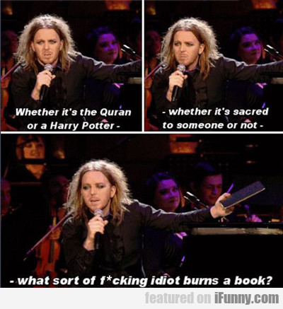 whether it's the quran or harry potter...