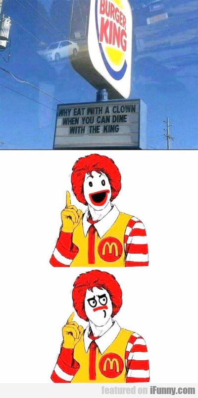 Why Eat With A Clown?