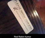 Red Robin Humor...