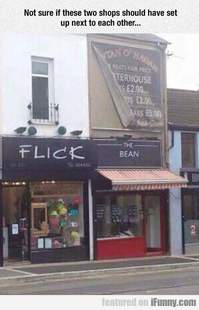 Not Sure If These Two Shops...