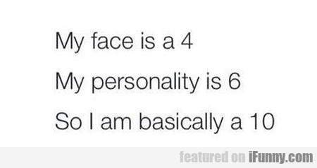 My Face Is A 4