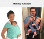 Marketing Vs. Real Life...