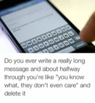 Do You Ever Write A Really Long...
