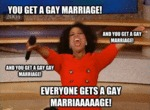 You Get A Gay Marriage...