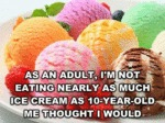 As An Adult...