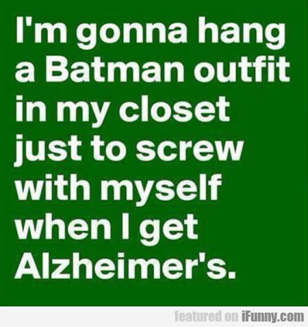 I M Gonna Hang A Batman Ourtfit