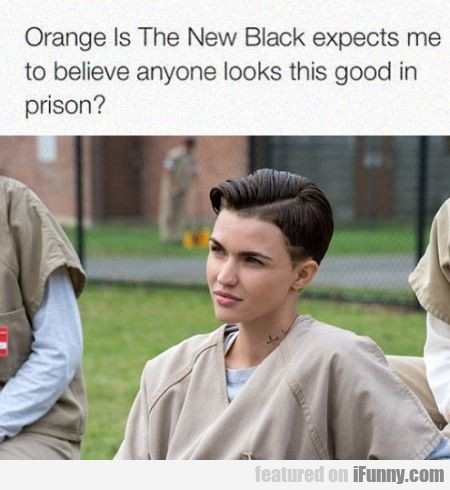 Orange Is The New Black Exepects Me